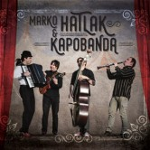 Marko Hatlak&Kapobanda posebni gost Vlatko Stefanovski