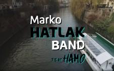 Marko Hatlak BAND feat. HAMO – Ko ni noč in ni dan
